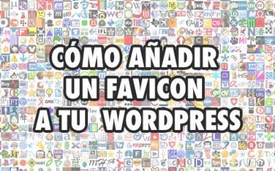 Cómo añadir un favicon personalizado a WordPress